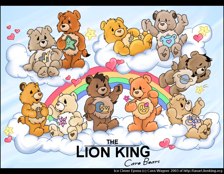 The Lion King… as performed by the Care Bears